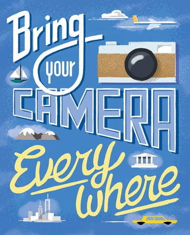 Always bring your camera hand lettered illustration