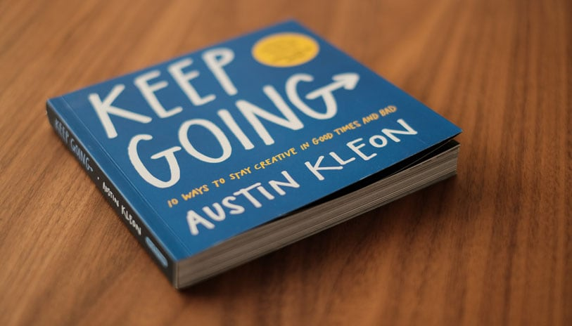 Keep Going Austin Kleon